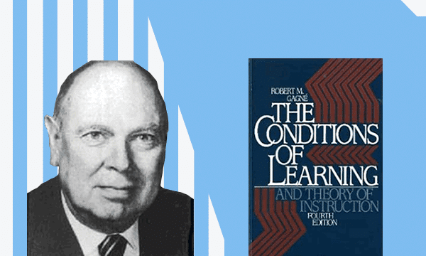 Robert Gagné and his Conditions of Learning book